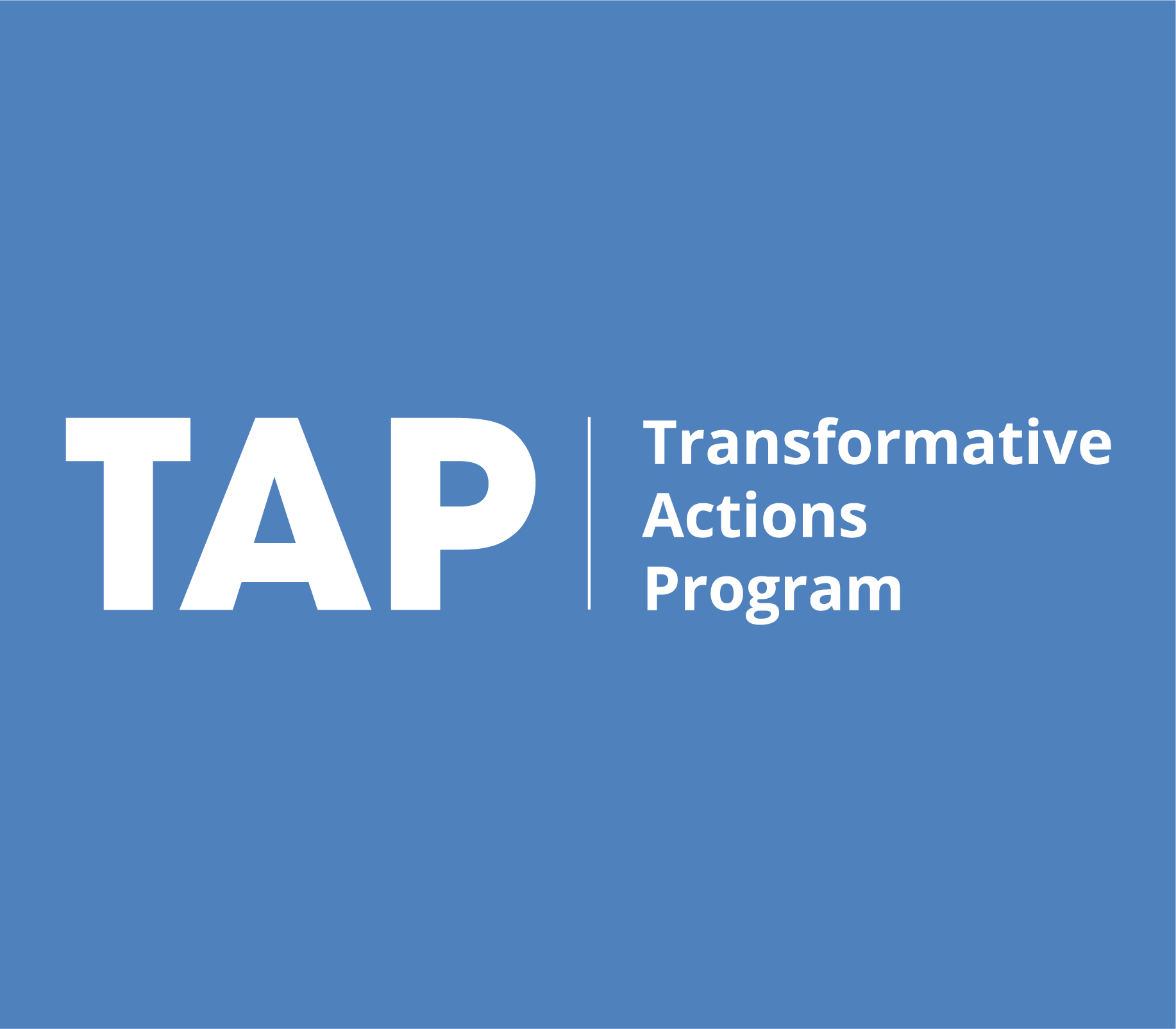 The Transformative Actions Program (TAP)